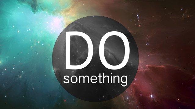 do_something_hd_wallpaper_by_vtahlick-d5szt0f